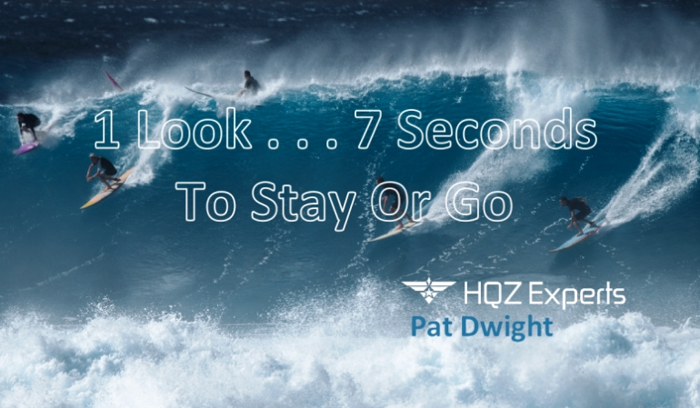 1 Look - 7 Seconds to Stay or Go